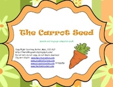 The Carrot Seed Mini Companion Pack