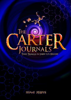 The Carter Journals: Time Travels in Early U.S. History