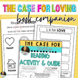 The Case For Loving  Reading & Activity Guide