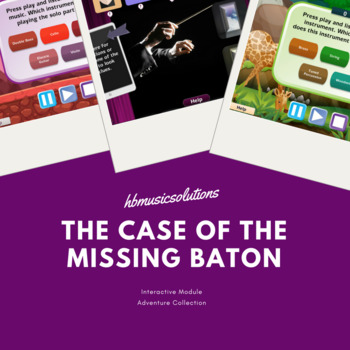 The Case Of The Missing Baton - Musical Interactive Game