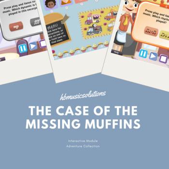The Case Of The Missing Muffins - Musical Interactive Game