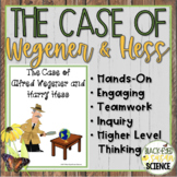 The Case of Alfred Wegener and Harry Hess (NGSS MS-ESS2-3)