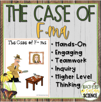 The Case of F=ma (Acceleration) [Newton's Second Law] NGSS