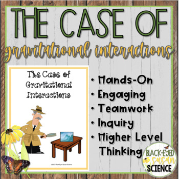 The Case of Gravitational Interactions (NGSS MS-PS2-4)