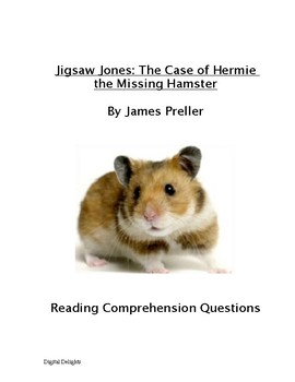 Jigsaw Jones: The Case of Hermie the Missing Hamster Reading Comprehension Que