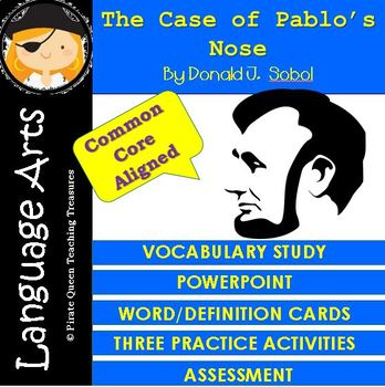 The Case of Pablo's Nose Vocabulary Activities/Common Core Aligned