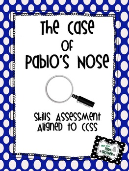 The Case of Pablo's Nose - Skills Assessment