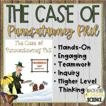 The Case of Punxsutawney Phil (Groundhog Day Claim, Evidence, and Reasoning)
