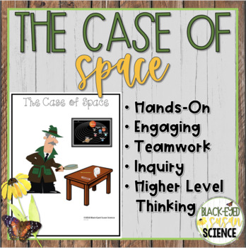 The Case of Space (NGSS Aligned) [creating a scale model of solar system]