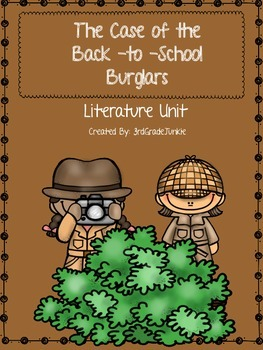 The Case of the Back-To-School Burglar Literature Unit and Activities