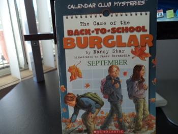 The Case of the Back to School Burglar ISBN 0-439-67264-3