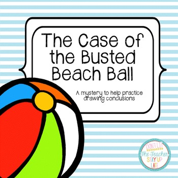 Drawing Conclusions: Summer {The Case of the Busted Beach Ball}