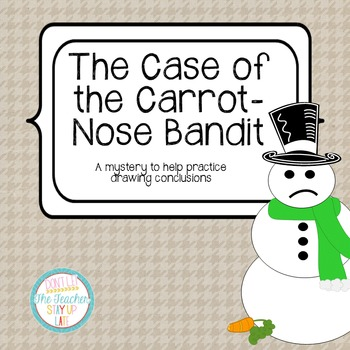 Drawing Conclusions: Winter {The Case of the Carrot Nose Bandit}