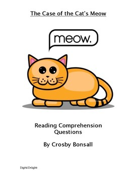 The Case of the Cat's Meow Reading Comprehension Questions