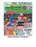 The Case of the Crooked Carnival Guided Questions & Vocabu