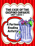 The Case of the Gasping Garbage  Reading Street 4th Grade Partner Read centers