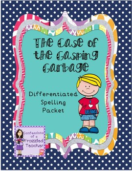 The Case of the Gasping Garbage Spelling (Scott Foresman Reading Street)