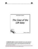The Case of the Gift Baby