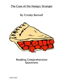 The Case of the Hungry Stranger Reading Comprehension Questions
