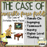 The Case of the Invisible Force Fields (NGSS)