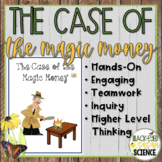 The Case of the Magic Money (w/optional Claim, Evidence, R
