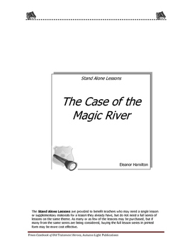 The Case of the Magic River