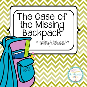 Drawing Conclusions: Back to School {The Case of the Missing Backpack}