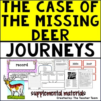 The Case of the Missing Deer Journeys 5th Grade Unit 6 Lesson 29 Activities