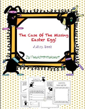 The Case of the Missing Easter Egg (A Mini Book for Easter!)