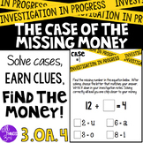 The Case of the Missing Money! Division 3.OA.4 - EDITABLE!