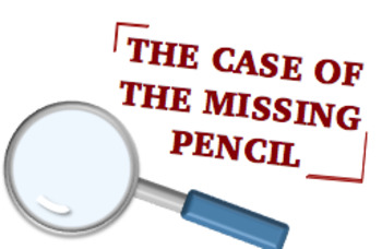 The Case of the Missing Pencil