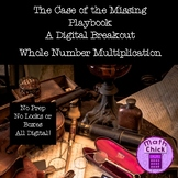 Case of the Missing Playbook Digital Escape Breakout Whole Number Multiplication