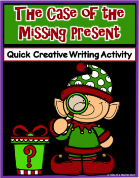 The Case of the Missing Present ~ Writing Activity