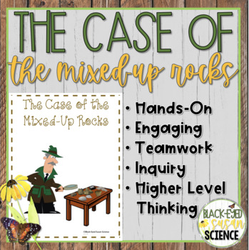 The Case of the Mixed-Up Rocks (NGSS MS-ESS2-1) [3 Rock Types]