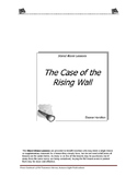 The Case of the Rising Wall