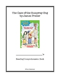 The Case of the Runaway Dog Reading Comprehension Book