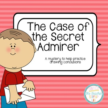 Drawing Conclusions: Valentine's Day {The Case of the Secret Admirer}