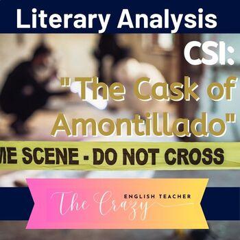 The Cask Of Amontillado: CSI Classroom Investigation and M