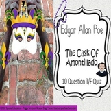 The Cask of Amontillado Edgar Allan Poe Quiz Special Education/ELD/Autism/ID