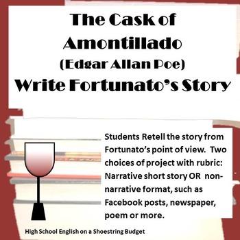 The Cask of Amontillado Write Fortunato's Story (Edgar Allan Poe)