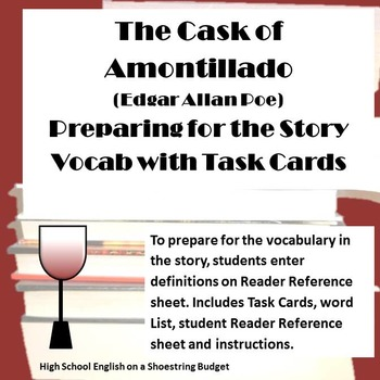 The Cask of Amontillado Preparation Vocab w Task Cards (Edgar Allan Poe)