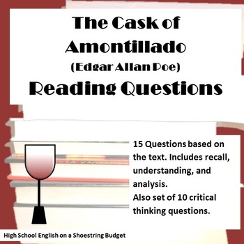 The Cask of Amontillado Reading and Thinking Questions (Edgar Allan Poe)