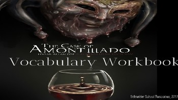 The Cask of Amontillado: Vocabulary Workbook/ Halloween Activity
