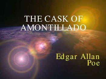 The Cask of Amontillado by Edgar Allan Poe