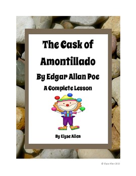 The Cask of Amontillado by Edgar Allan Poe, A Short Story Lesson