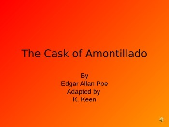 The Cask of Amontillado by Edgar Allan Poe -  Modified & Adapted