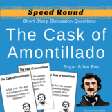 The Cask of Amontillado by Poe Speed Round Discussion Questions