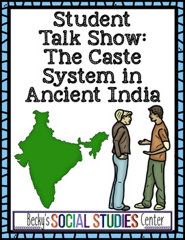 The Caste System in Ancient India - Student Talk Show