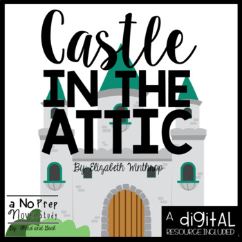 The Castle in the Attic - Questions, Vocab, and Response Activities