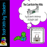 The Castle in the Attic by Elizabeth Winthrop Book Unit